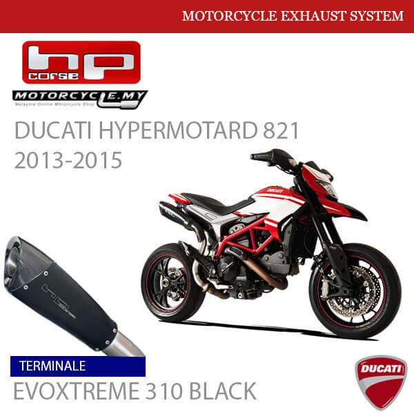 HP CORSE DUCATI Hypermotard 821 2013-2015 Terminale EVOXTREME 310 BLACK MALAYSIA