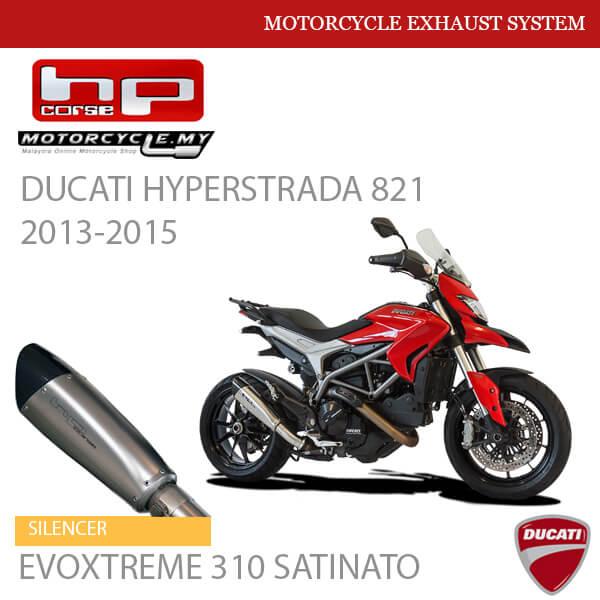 HP CORSE DUCATI Hyperstrada 821 2013-2015 Silencer EVOXTREME 310 SATINATO MALAYSIA
